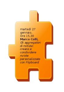 martedì 27 gennaio, ore 15,30, Marco Colli, Gli aggregatori di notizie: creare e condividere riviste personalizzate con Flipboard